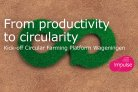 From productivity to circularity